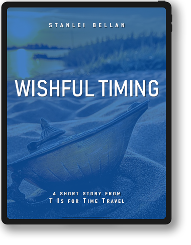 T Is for Time Travel - Wishful Timing