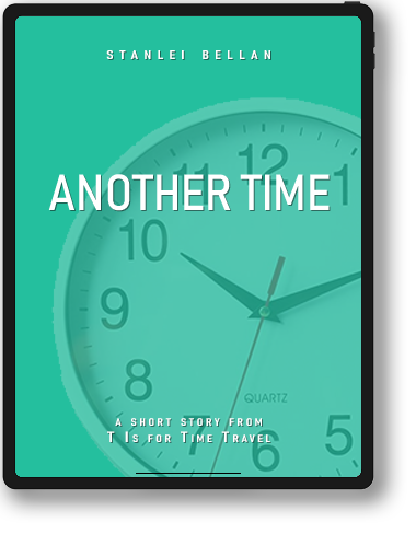 T Is for Time Travel | Another Time