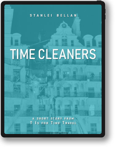 T Is for Time Travel - Time Cleaners
