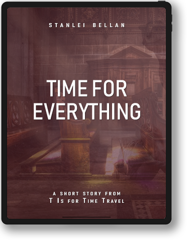 T Is for Time Travel - Time for Everything