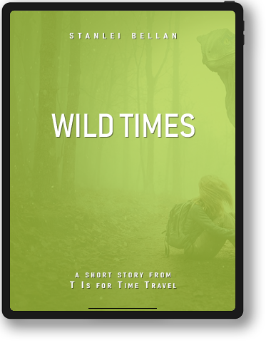 T Is for Time Travel - Wild Times
